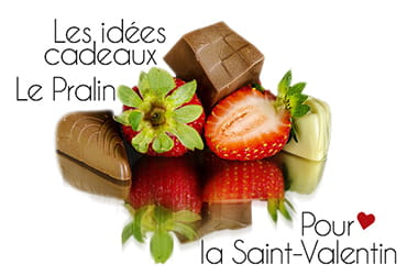 Chocolats et fruits le Pralin.